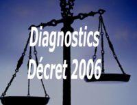 décret 2006 diagnostics