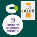 illustration avec trois logos CoproConseils - loi ALUR et contrat de syndic type pour les syndics de copropriétés