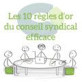 10 règles pour un conseil syndical efficace